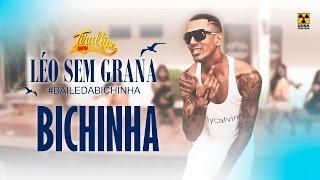 LÉO SEM GRANA / Paródia de Tirullipa / Léo Santana Baile da Santinha thumbnail