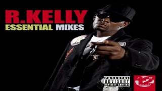 R. Kelly - Bump N' Grind (How I Feel It Mix - Extended)