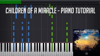 Children Of A Miracle Don Diablo Marnik Piano Tutorial Synthesia