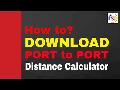 How to Download Port to Port distance calculator | Seaman Vlog