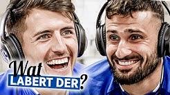 Wat labert der? | Alessandro Schöpf | Daniel Caligiuri | FC Schalke 04