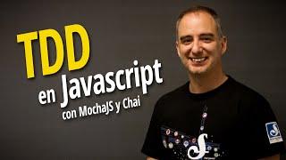 TDD en Javascript con MochaJS y Chai