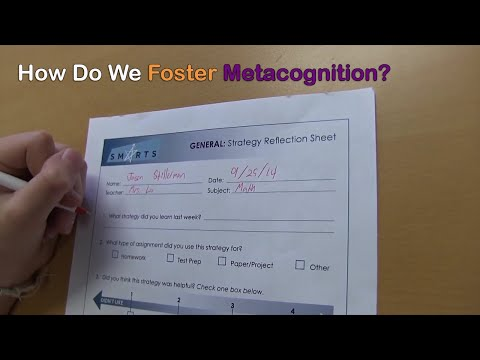How Do We Foster Metacognition? - SMARTS Online Unit 1