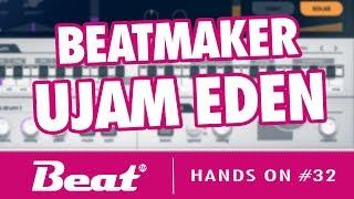 Tutorial Ujam Eden - Beatmaker für EDM, Big Room & Rave  (kostenlos im Beat Magazin) | Hands On #32