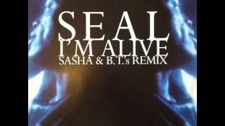 Seal - I'm Alive (Sasha & BT's Atraxion Future Mix) (HQ)