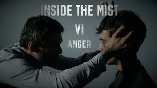 Inside The Mist VI: Anger