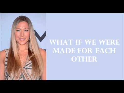 COLBIE CAILLAT WHAT IF-Lyrics