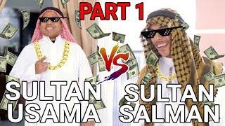 SULTAN USAMA VS SULTAN SALMAN  PART 1