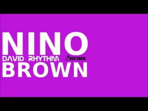 David Rhythm - Nino Brown