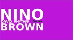 David Rhythm - Nino Brown