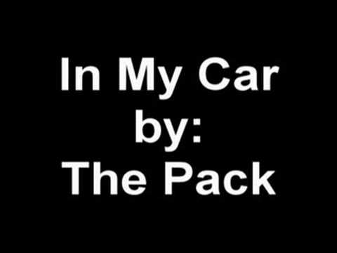 In My Car by The Pack