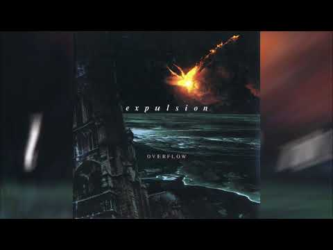 Expulsion - Overflow (Full album HQ)