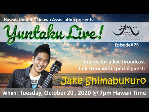 HUOA Yuntaku Live! Ep 26 - Jake Shimabukuro