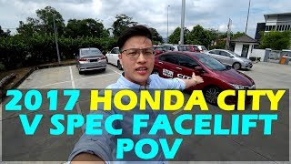 Honda City Facelift 1.5 V Spec 2017 POV TEST DRIVE Malaysia (POV) #hondacity #hondacitymalaysia