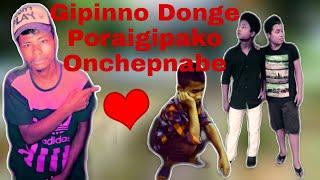 Gipinno Donge Poraigipako Onchepnabe Garo(Short Movie)😧😧😧