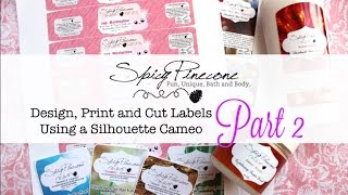 Making Labels with a Silhouette Cameo - Part 2