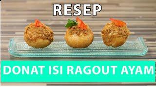 Resep Donat Isi Ragout Tabur Abon Ayam