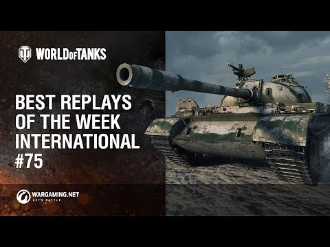 World of Tanks - Best Replays of the Week International #75