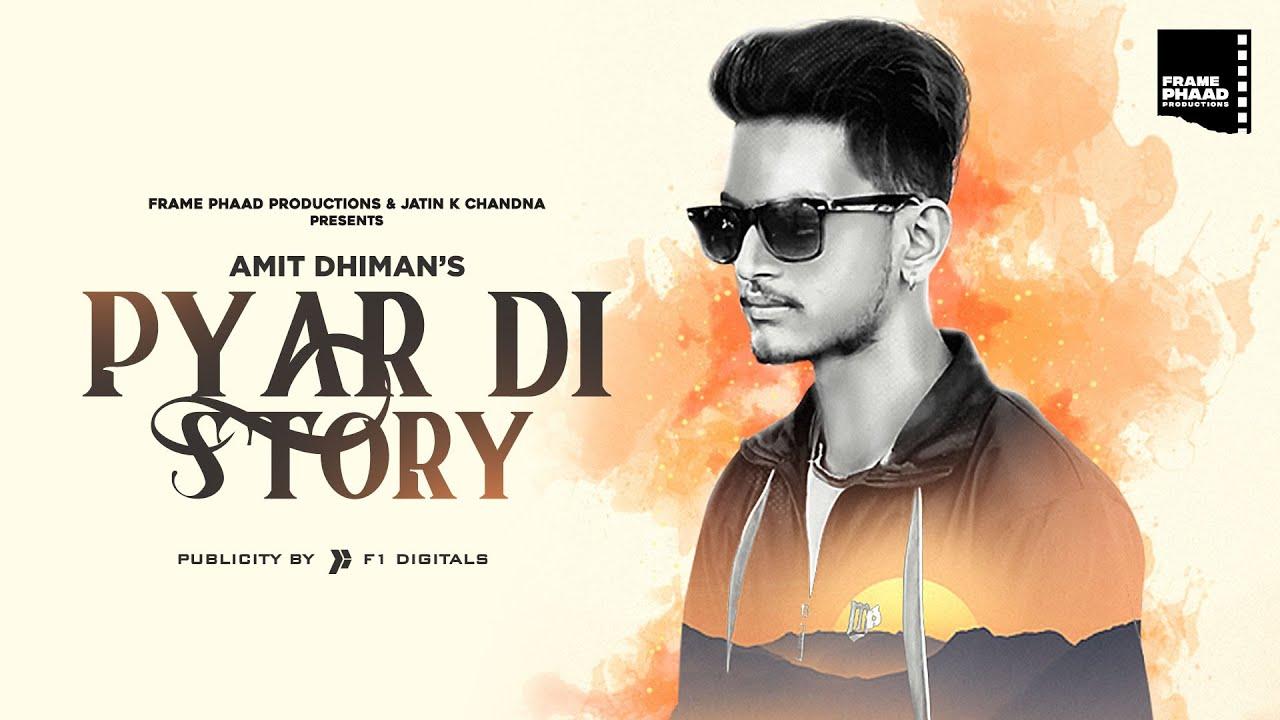 Hit Punjabi Song 2020   Pyar Di Story - Amit Dhiman   Hit Punjabi Song 2020