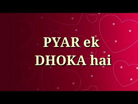 Pyar ek dhoka hai ❤ Very heart touching video ❤ Broken heart special shayari ❤ Heart touching Quotes