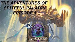 The Adventures of Spitefull Paladin?
