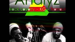 Black Loyalty, KG, Tranquil - Analyze