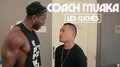Coach Muaka Part En Live: 'LES CLICHÉS'