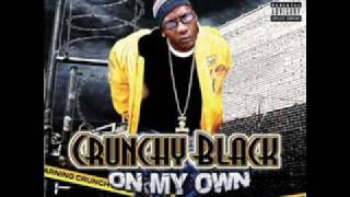Crunchy Black-Get Off My Dick