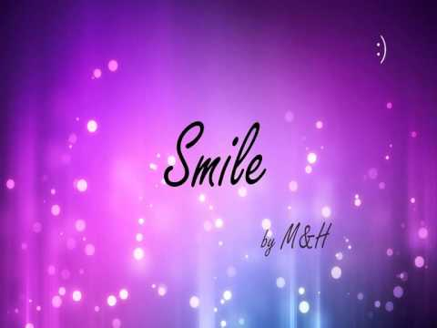 Smile (original song by M&H) - audio