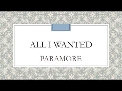 Paramore - All I Wanted (Lyrics)