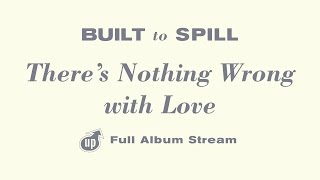 Built To Spill - There