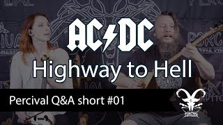 AC/DC - Highway to Hell / Percival Q&A short #01 (folk cover)