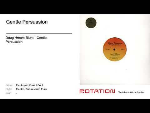 Doug Hream Blunt - Gentle Persuasion