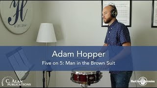 Adam Hopper: Five on 5 / Man in the Brown Suit