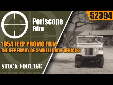 1954 JEEP PROMO FILM   THE JEEP FAMILY OF 4-WHEEL DRIVE VEHI