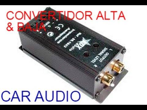 Como conectar nuestro equipo de sonido a un estéreo de agencia con un convertidor alta/baja