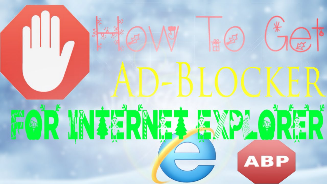 how to stop unwanted ads on internet explorer 11