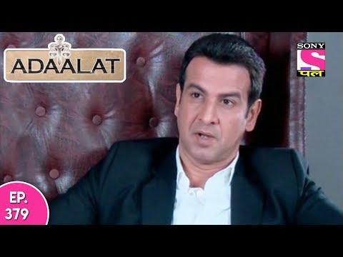 Adaalat - अदालत - Episode 379 - 8th October, 2017