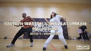 CAETLYN WATSON & SHAY LATUKOLAN || Afta-1 - Honey Dip || Worldwide Dance Camp 2019 || Russia