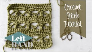 Crochet Lace Stitch (LEFT Hand) Tutorial