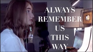 Always Remember Us This Way (A Star Is Born) | Live Cover