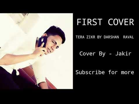 tera-zikr(darshan-raval)--short-cover-by-jakir-romantic-cover