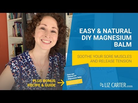 Easy And Natural DIY Magnesium Balm -- Soothe Sore Muscles And Ease Tension