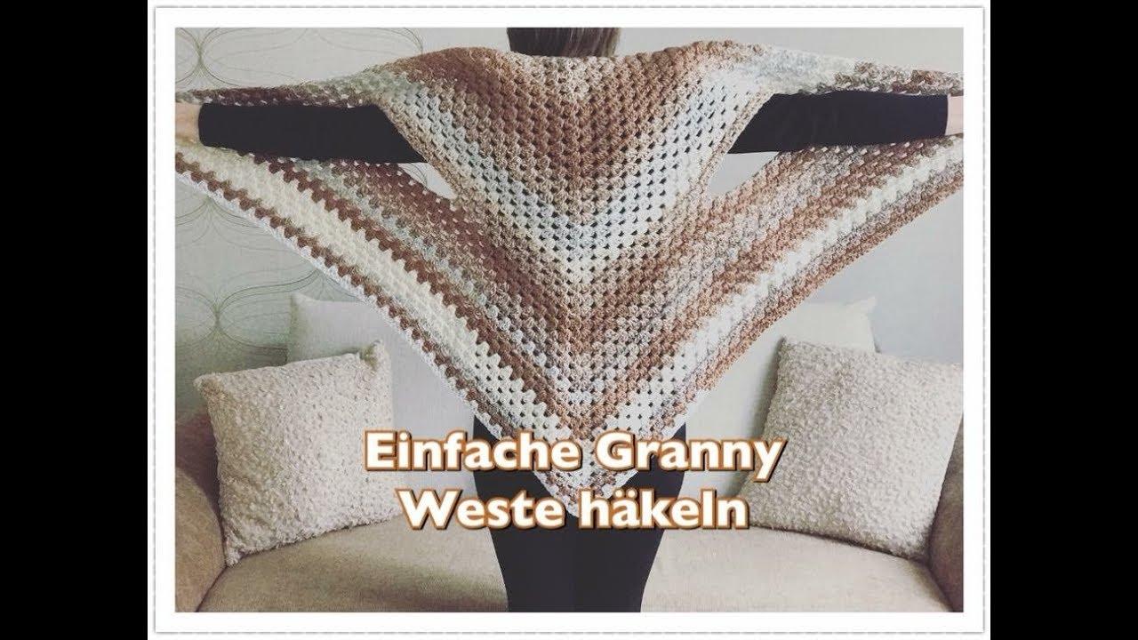 EINFACHE Granny Weste häkeln / Seelenwärmer häkeln für Anfänger ...