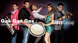 Gipsy Casual - Gas Gas Gas (Cover Song)