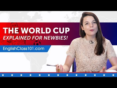 Learn English Through News: How Does The Soccer World Cup Work?