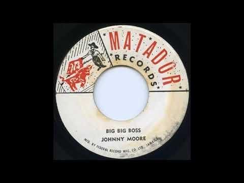 Johnny Moore - Big Big Boss