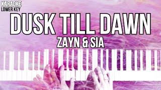 Dusk Till Dawn Karaoke Zayn  Sia Slower LOWER KEY Acoustic Piano Instrumental