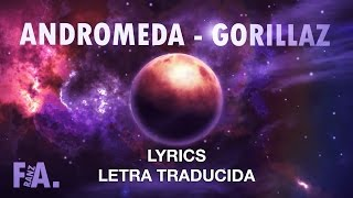 Gorillaz - Andromeda | Lyrics English |  Sub | Subtitulado en Español