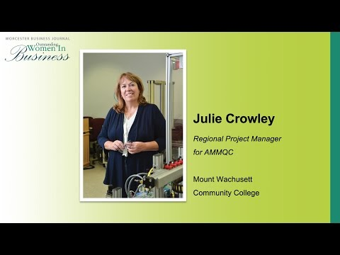 WBJ 2016 OWIB - Julie Crowley, Mount Wachusett Community College